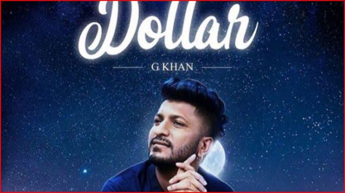 Dollar Lyrics - G Khan
