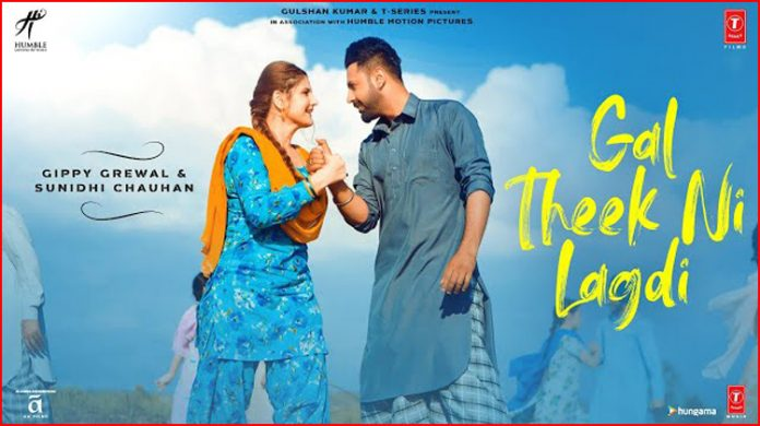 Gal Theek Ni Lyrics - Gippy Grewal