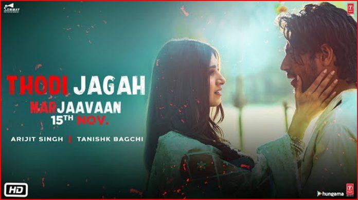 Thodi Jagah Lyrics - Marjaavaan