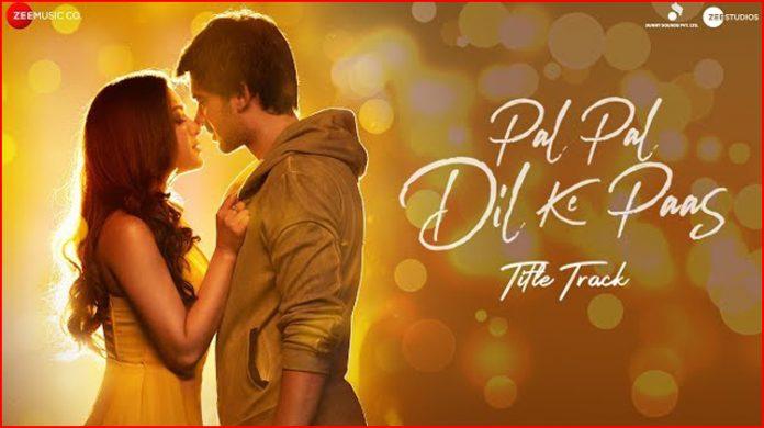 Pal Pal Dil Ke Paas Title Lyrics - Arijit Singh
