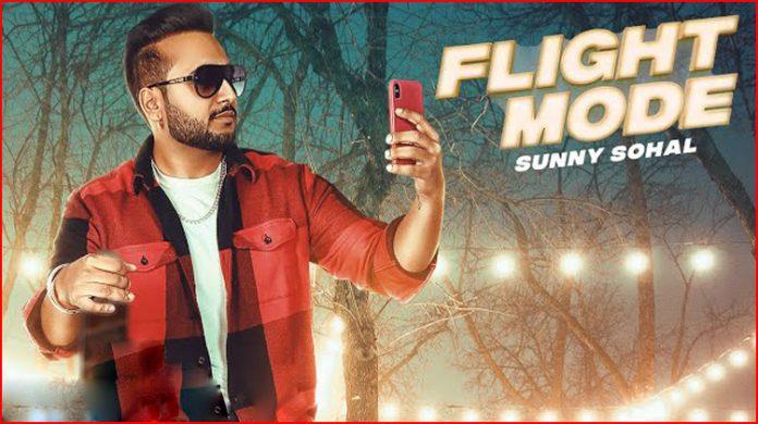 Flight Mode Lyrics - Sunny Sohal