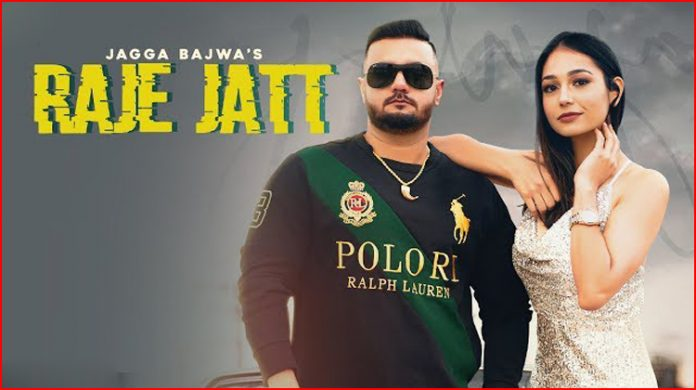 Raje Jatt Lyrics - Jagga Bajwa
