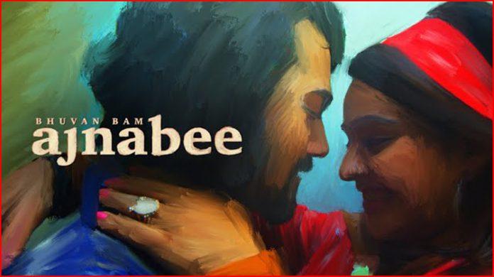 Ajnabee Lyrics - Bhuvan Bam