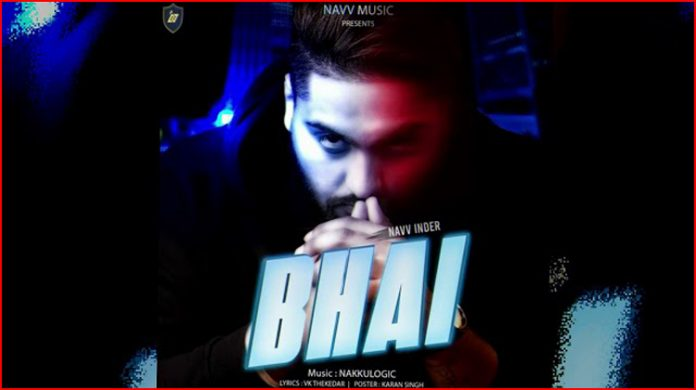 Bhai Lyrics - Navv Inder