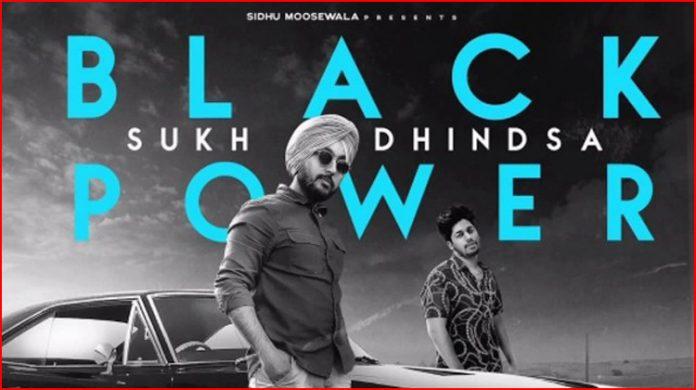 Black Power Lyrics - Sukh Dhindsa