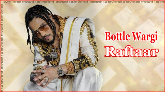 Bottle Wargi Lyrics - Raftaar