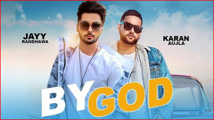By God Lyrics - Jayy Randhawa