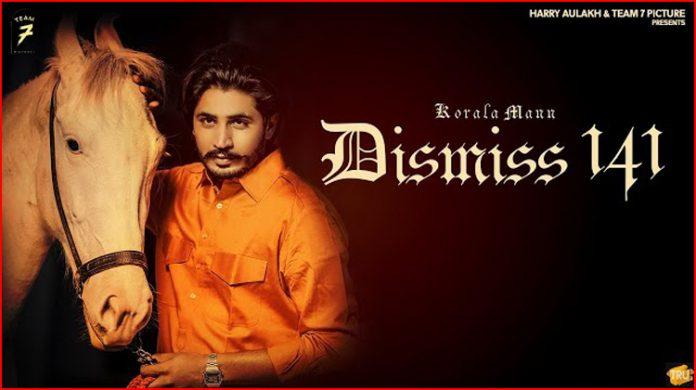 Dismiss 141 Lyrics - Korala Maan