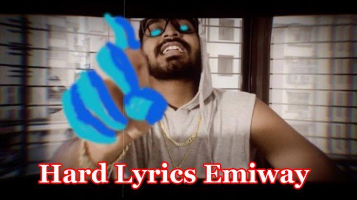 Hard Lyrics - Emiway Bantai