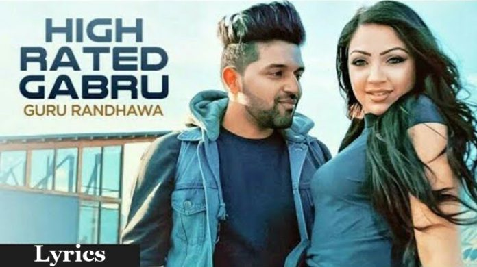 High Rated Gabru Lyrics - Guru Randhawa