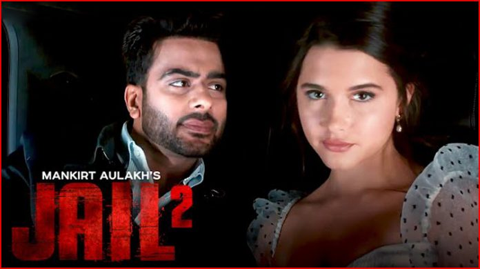 Jail 2 Lyrics - Mankirt Aulakh