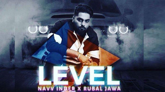 Level Lyrics - Navv Inder