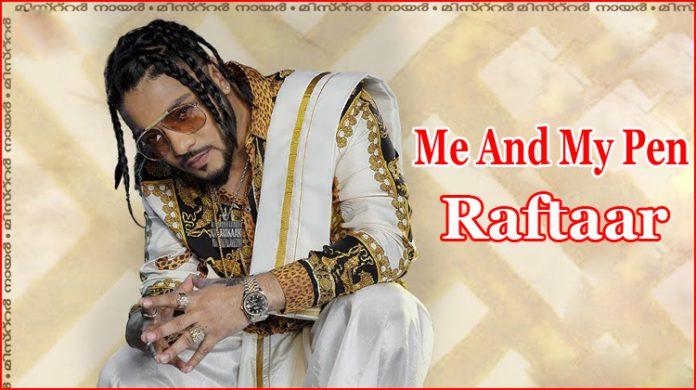 Me And My Pen Lyrics - Raftaar
