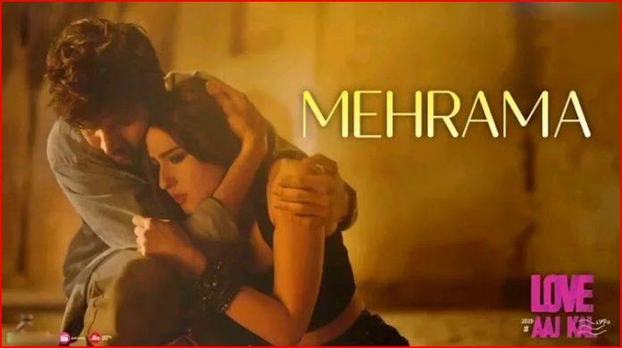 Mehrama Lyrics - Love Aaj Kal
