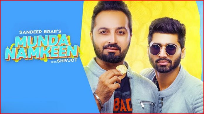 Munda Namkeen Lyrics - Sandeep Brar