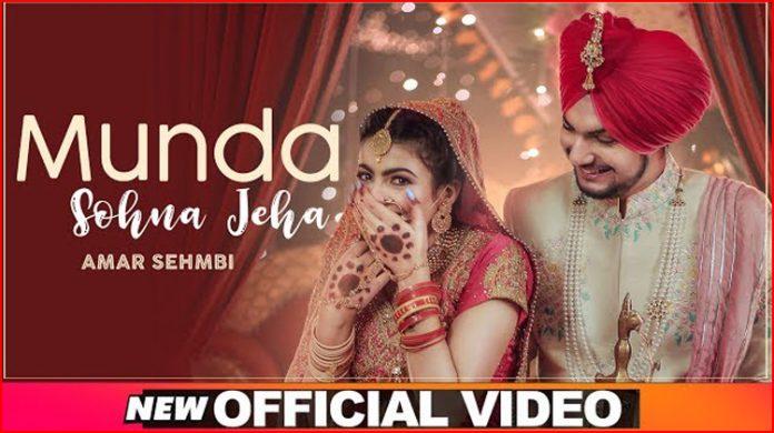 Munda Sohna Jeha Lyrics - Amar Sehmbi