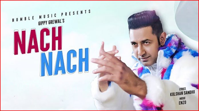 Nach Nach Lyrics – Gippy Grewal