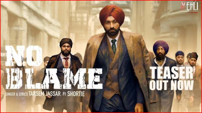 No Blame Lyrics - Tarsem Jassar