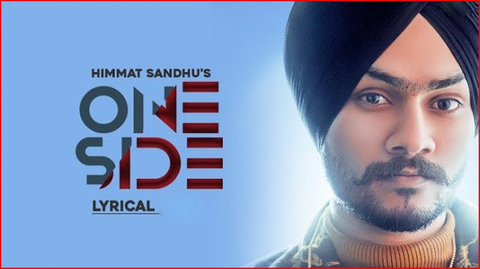 One Side Lyrics - Himmat Sandhu