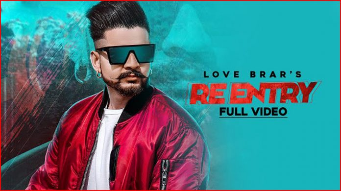 Re Entry Lyrics - Love Brar