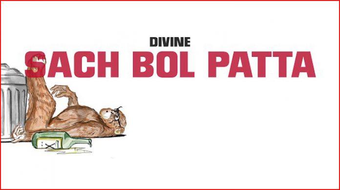 Sach Bol Patta Lyrics - Divine