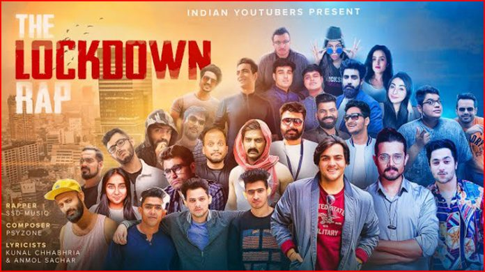 The Lockdown Rap Lyrics - Indian Youtubers SSD Music