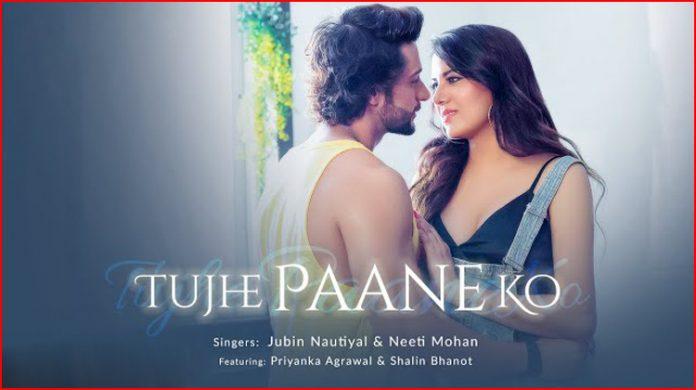 Tujhe Paane Ko Lyrics - Jubin Nautiyal