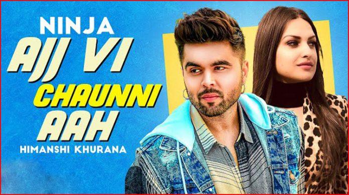 Ajj Vi Chaunni Aah Lyrics - Ninja