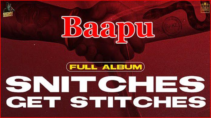 Baapu Lyrics - Sidhu Moose Wala
