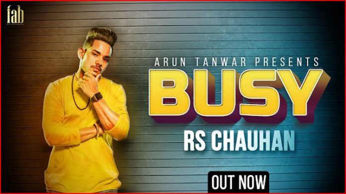 Busy Lyrics - RS Chauhan