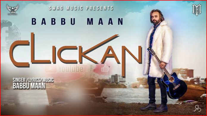 Clickan Lyrics - Babbu Maan