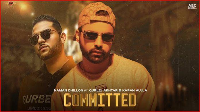 Committed Lyrics - Naman Dhillon