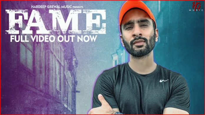 Fame Lyrics - Hardeep Grewal