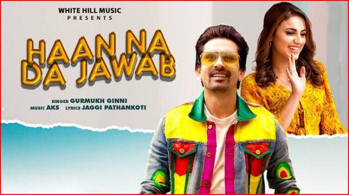 Haan Na Da Jawab Lyrics - Gurmukh Ginni