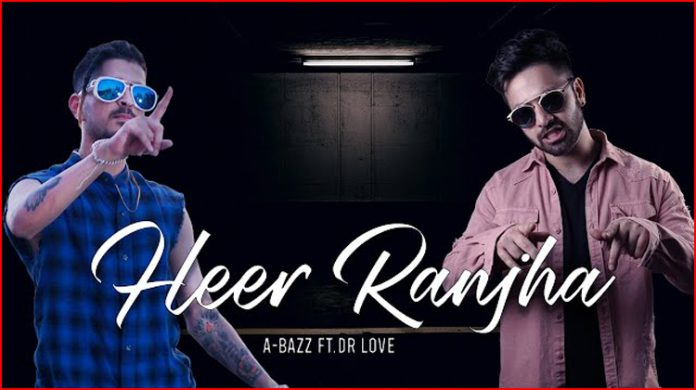 Heer Ranjha Lyrics - A-bazz