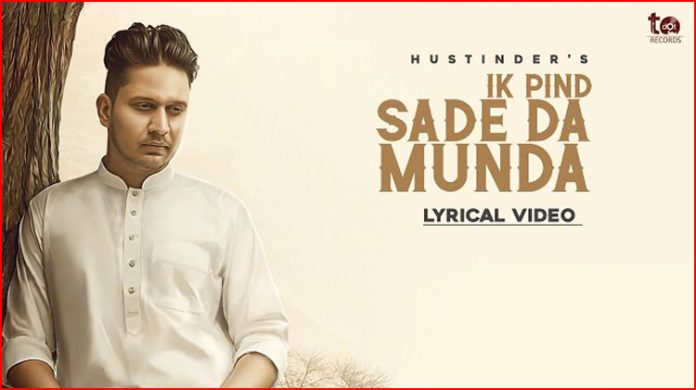Ik Pind Sade Da Munda Lyrics - Hustinder