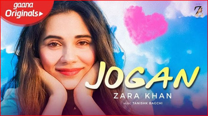 Jogan Lyrics - Zara Khan