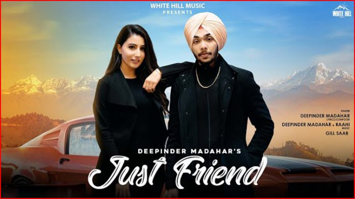 Just Friend Lyrics - Deepinder Madahar