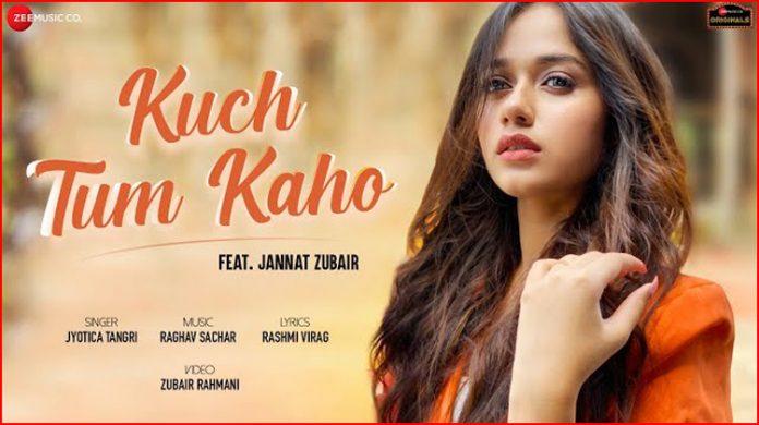 Kuch Tum Kaho Lyrics - Jyotica Tangri