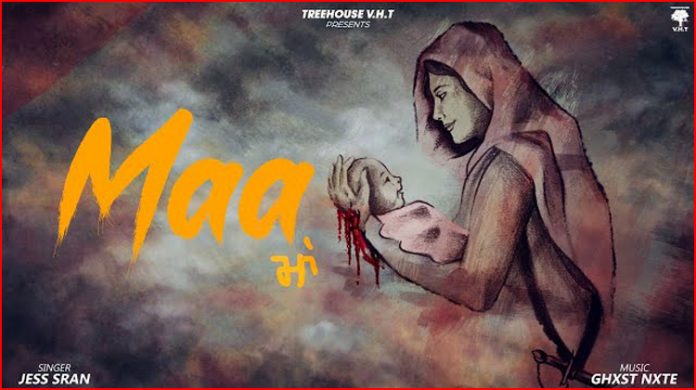 Maa (Mother) Lyrics - Jess Sran