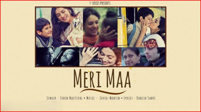 Meri Maa Lyrics - Jubin Nautiyal
