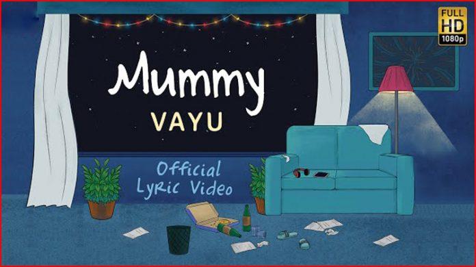 Mummy Lyrics By Vayu