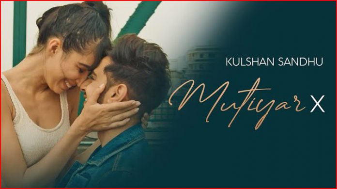 Mutiyar X Lyrics - Kulshan Sandhu