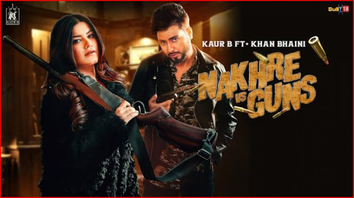 Nakhre Vs Guns Lyrics - Kaur B