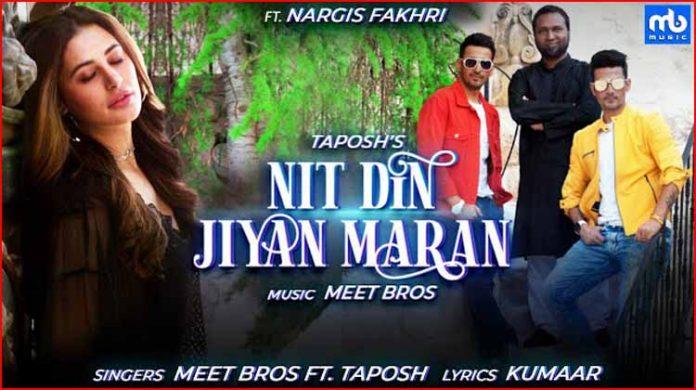 Nit Din Jiyan Maran Lyrics - Meet Bros