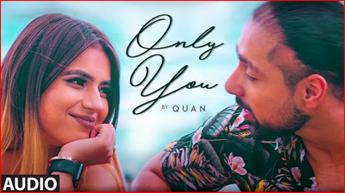 Only You Lyrics - Quan