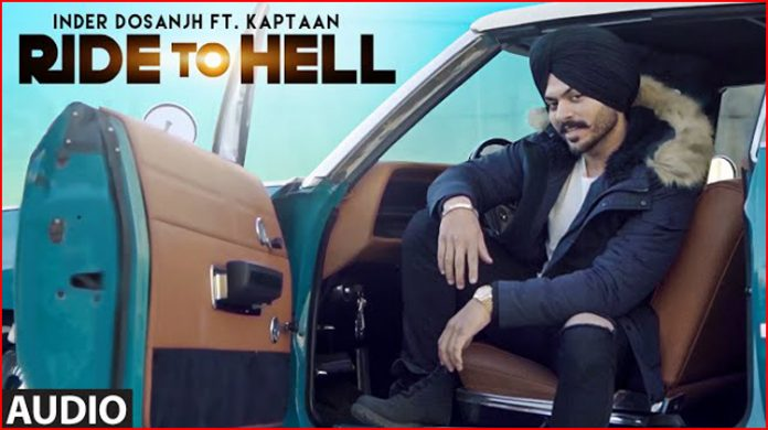 Ride To Hell Lyrics - Inder Dosanjh