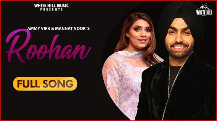Roohan Lyrics - Ammy Virk