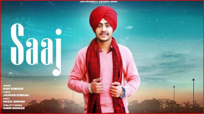 Saaj Lyrics - Ravi Diwana