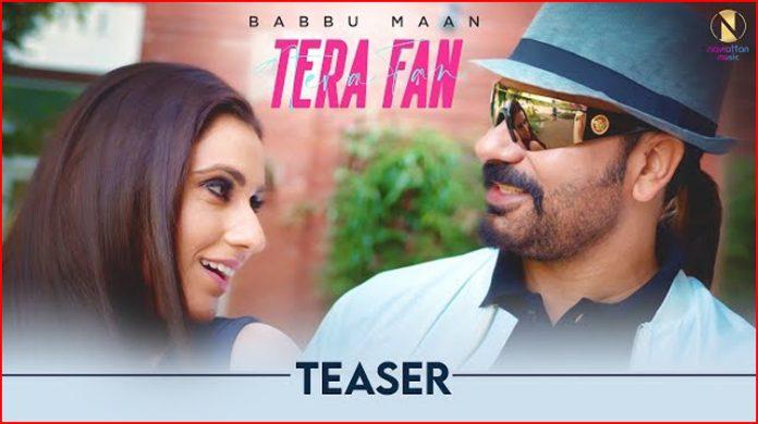 Tera Fan Lyrics - Babbu Maan